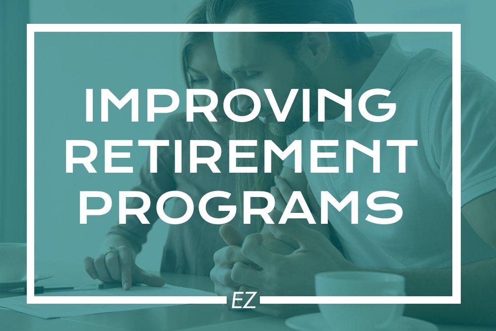 EZ IRA - Better Improve Retirement Programs
